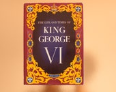 Vintage book: 'The Life and Times of King George VI (1895 - 1952), hardcover with dust jacket, British monarch, royalty