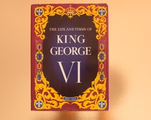 Vintage book: 'The Life and Times of King George VI (1895 - 1952), hardcover with dust jacket