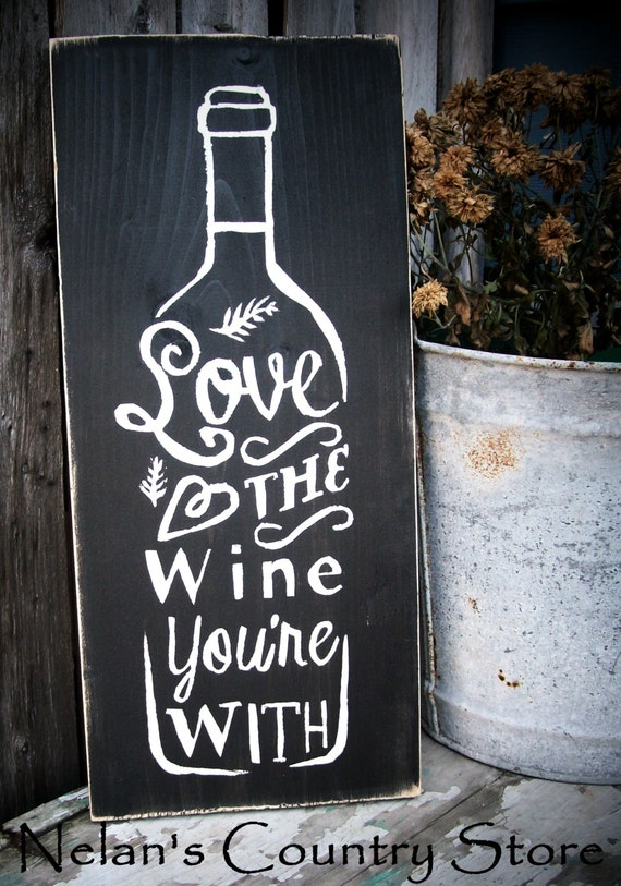 Download handpainted Love The Wine You're With sign...