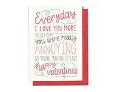 Funny Valentine - Valentine Card - Valentines Day Card - Funny Love Card - Everyday I Love You More - Anniversary Card - Valentine for him