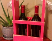 Wine Carrier Caddy Bottle Tote Holder, Wedding Valentine's Fall Gift Rustic Primitive PINK Great gift for him or her