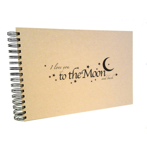 A5 A4 Love you to the Moon and Back Scrapbook, Landscape, Card Pages, Photo Album, Keepsake