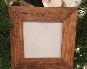 Wooden Picture Frame Christmas Ornament with Custom Wood Burned Handwriting