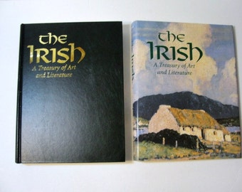 THE IRISH A treasury of Art and Literature Edited by Leslie Conron Carola 1993
