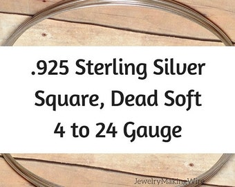 15% OFF Sterling Silver Wire, Square, Dead Soft, 4 6 8 10 12 14 16 18 20 21 22 24 Gauge, Jewelry Making Wire