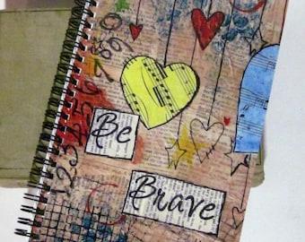Be Brave - Spiral Bound Journal