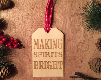 Making Spirits Bright- Real Wood Wine Tag