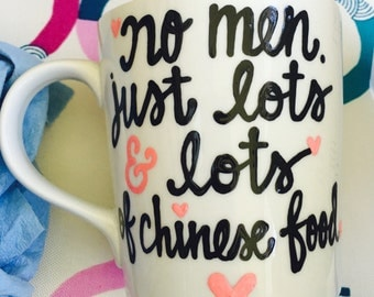 No Men. Just lots and lots of Chinese Food- Oy with the poodles already- Gilmore Girls coffee mug- Gilmore Girls quotes