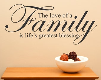 The Love Of A Family Is Life'e Greatest Blessing..decal wall art sticker homer decor sharp love