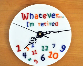Retirement Clock Funny Present Who Cares Perspex Gift