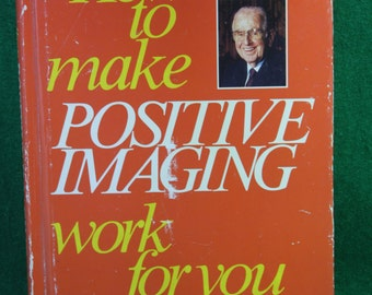 Autograph 1982 edition of -  How to make Positive Image work for you - Norman Vincent Peale