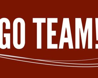 Go Team Burgundy Banner