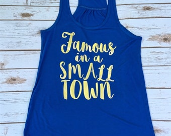 Women's  Famous in a Small Town Tank Top