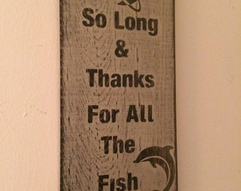 "Hitchhikers Guide to the Galaxy -- ""So Long and Thanks for All the Fish"" Wall Hanging"