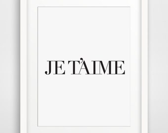 French Prints, Paris Decor, I Love You, French Wall Prints, Foreign Language, French Art Print, Je T aime, French Typography, Foreign Art