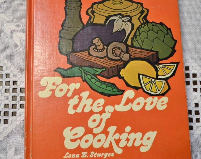 For The Love Of Cooking  Cookbook 1975 Vintage Book PanchosPorch
