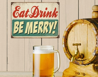 Eat Drink Be Merry Distressed Holiday Sign 12 x 16 - #68552