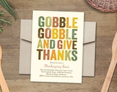 Printable Thanksgiving Dinner Invitation - Gobble Gobble and Give Thanks - Instant Download