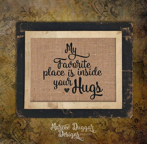 My Favorite Place is Inside your heart | Grandma Gift | Mom Gift | Nana | Hugging | Quote | Personalize | 8x10 | #0146