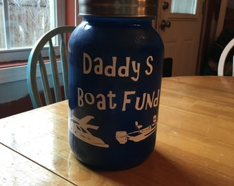 Daddy's boat fund large  mason jar