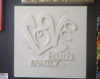 Love, Faith, Family