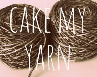 Have Your Yarn Caked - per skein