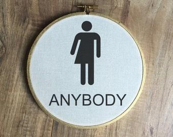 Anybody Bathroom Sign hoop, lgbt transgender trans gay right hb2 restroom male female