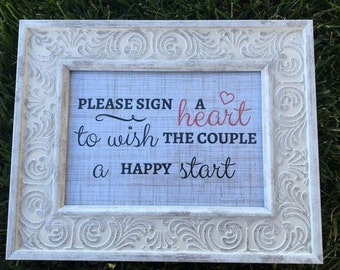 Please Sign a Heart To Wish The Couple a Happy Start Sign - FRAME NOT INCLUDED