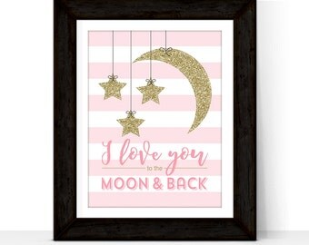 nursery quote wall art, I love you to the moon and back sign - baby girl gift - girls pink nursery or bedroom - nursery decor art