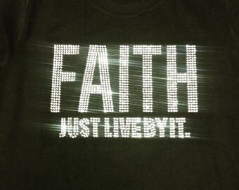 FAITH- Just Live By It