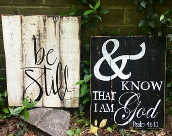 """Wood Sign, Rustic, Distressed Reclaimed Wood Sign, """"Be Still and Know that I am God"""" set"""
