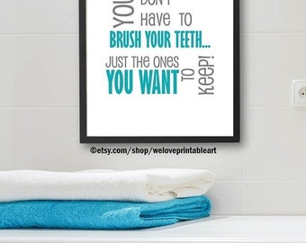 60% OFF SALE Brush Your Teeth, Kids Bathroom Art, Printable Art, Quote Print, Kids Bathroom Decor, Wall Art, Kids Bathroom Sign, Bathroom Ru