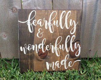 Fearfully and wonderfully made hand painted wood sign. Custom, personalized
