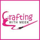 CraftingWithMeek