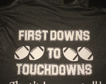 First Downs To Touchdowns Flowy Racerback Tank