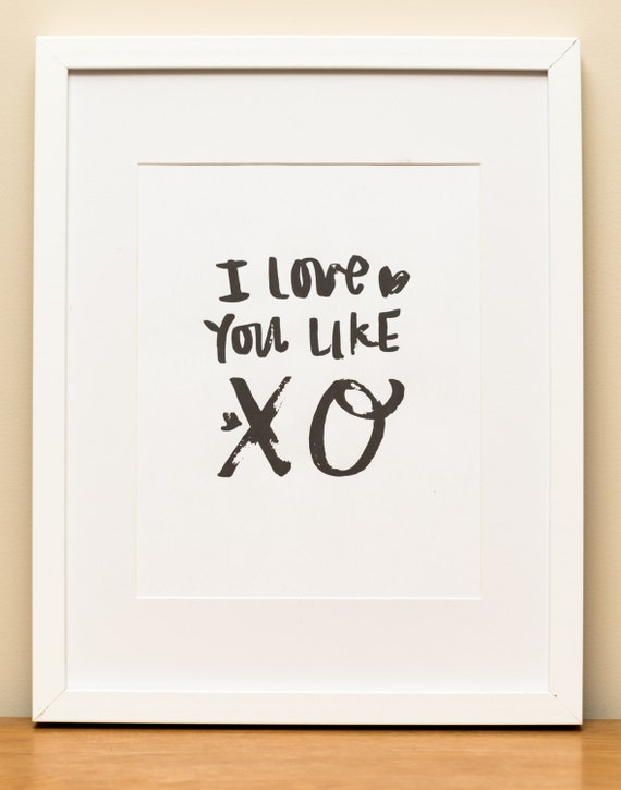 I Love You Like Xo Quotes : Love You Like XO Brush Lettering Digital Download