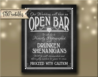 Printable Open Bar Wedding Sign DIY Digital Instant Download 4 sizes - Drunken sheningans wedding sign - Rustic Heart Chalkboard Collection