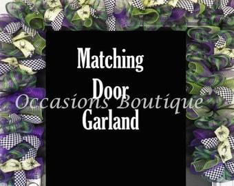 Custom Door Garland, Deco Mesh Garland, Matching Door Garland, Wreaths with Matching Garland, Garland for Door, Front door garland