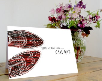 If All Else Fails.... 'Call Dad' Greetings Card