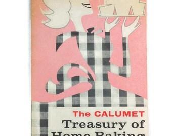 The Calumet Treasury of Home Baking General Foods Kitchens Paperback Cookbook Vintage Kitchen Recipes Bread Dessert