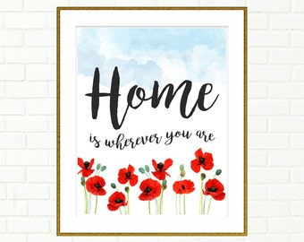 Home is Wherever You Are, Home Sign, Printable Home Decor, Watercolor Home Sign, Home is Wherever, Printable Art, Home Decor, 8x10, 11x14""