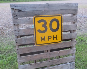 30 MPH Speed Limit Sign, 30th Birthday, Road Sign, Yellow and Black, Industrial Loft, Garden Sign, Man Cave, Flea Market Style, Kid's Room