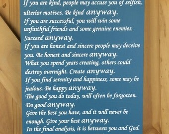 """Large, hand painted, wooden sign - Mother Teresa Quote """"""""People are often unreasonable, illogical and self centered..."""" Do it anyway"""