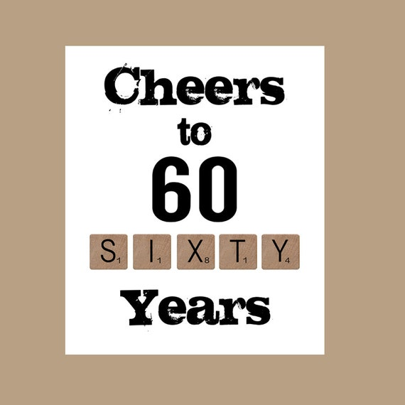 cheers to 60 years 60th birthday printable 60th birthday