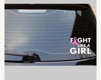 Fight Like A Girl Breast Cancer Awareness Car Decal