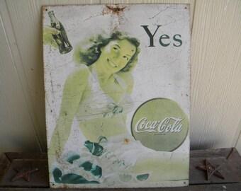 Coca Cola Sign : Coca Cola -YES- metal sign --- Antique