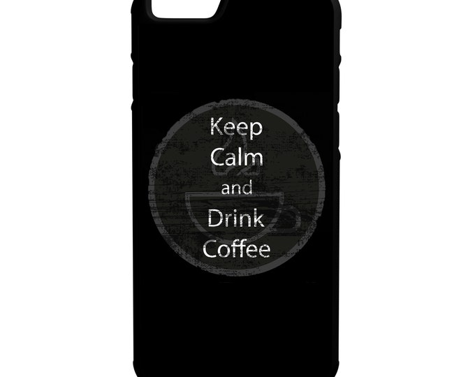 Keep Calm Drink Coffee iPhone Galaxy Note LG HTC Hybrid Rubber Protective Case