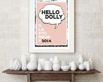 Dolly Parton Print. Glastonbury Print. Music Print. Typography Print. Hello Dolly Print