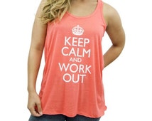 MORE COLORS, Keep Calm and Work Out / Tank Top / Workout Tank /  Gym Tank / Running Tank