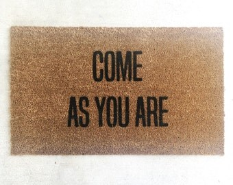 """Made to order-The Original """"Come As You Are"""" Doormat, Doormats, Nirvana, 18x30, Hand Painted"""